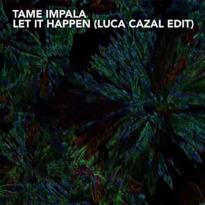 Tame Impala - Let It Happen (Luca Cazal Edit)