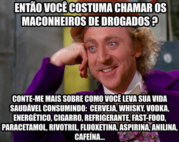 #Maconheiro. É drogado?