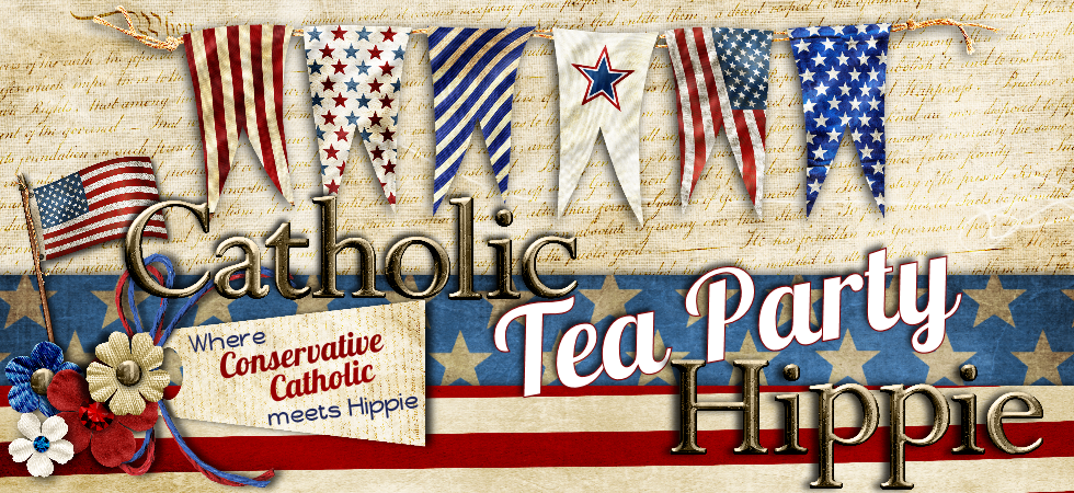 Catholic Tea Party Hippie