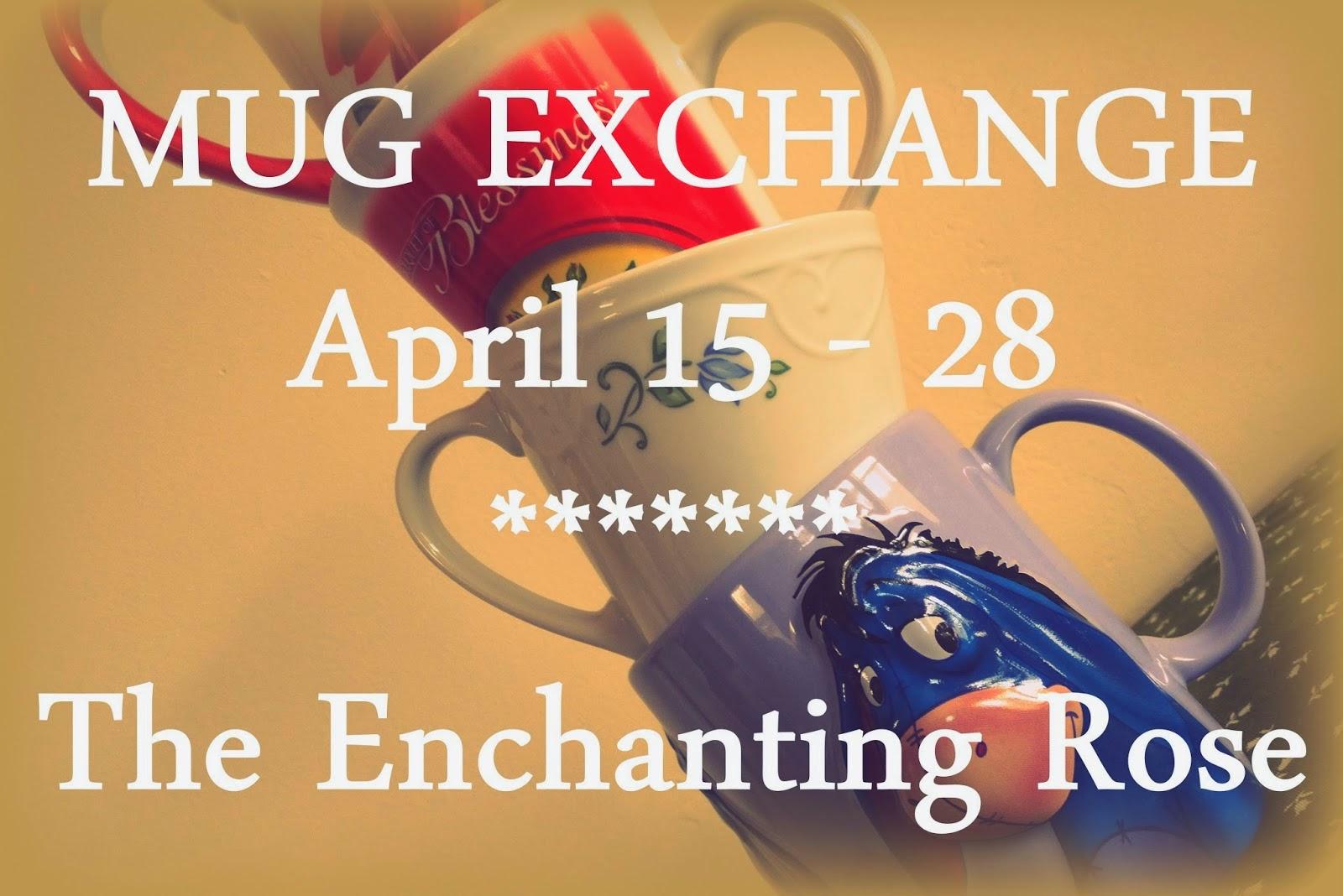 http://theenchantingrose.blogspot.com/2014/04/sign-up-for-mug-exchange.html
