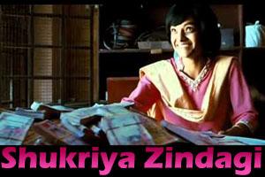 Shukriya Zindagi