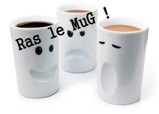 Ras le Mug !