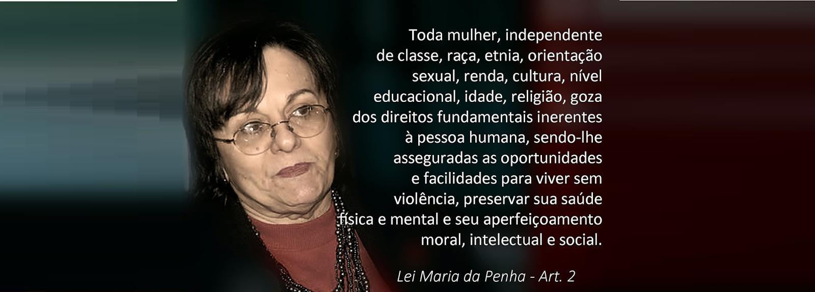 Maria da Penha, foi. vítima de violência