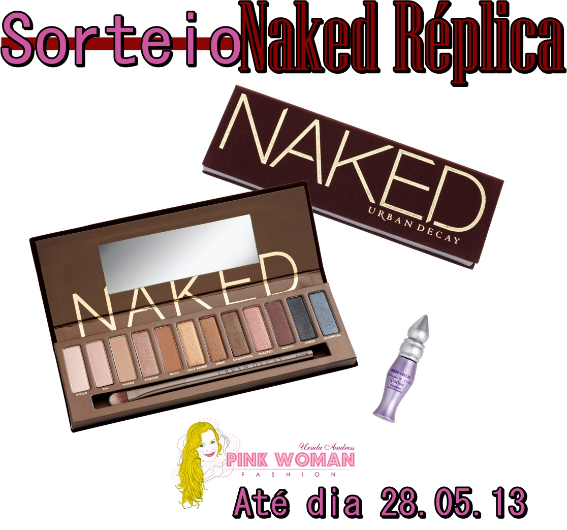 Sorteio Naked Rplica