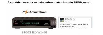 AZAMERICA NÃO VAI ABRIR NO SES6  77858