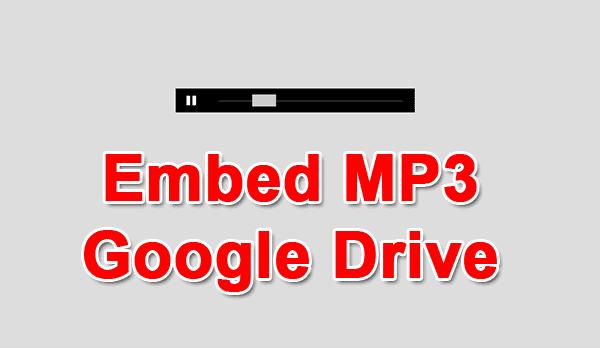 Embed MP3 Dengan Upload File Musik Di Google Drive