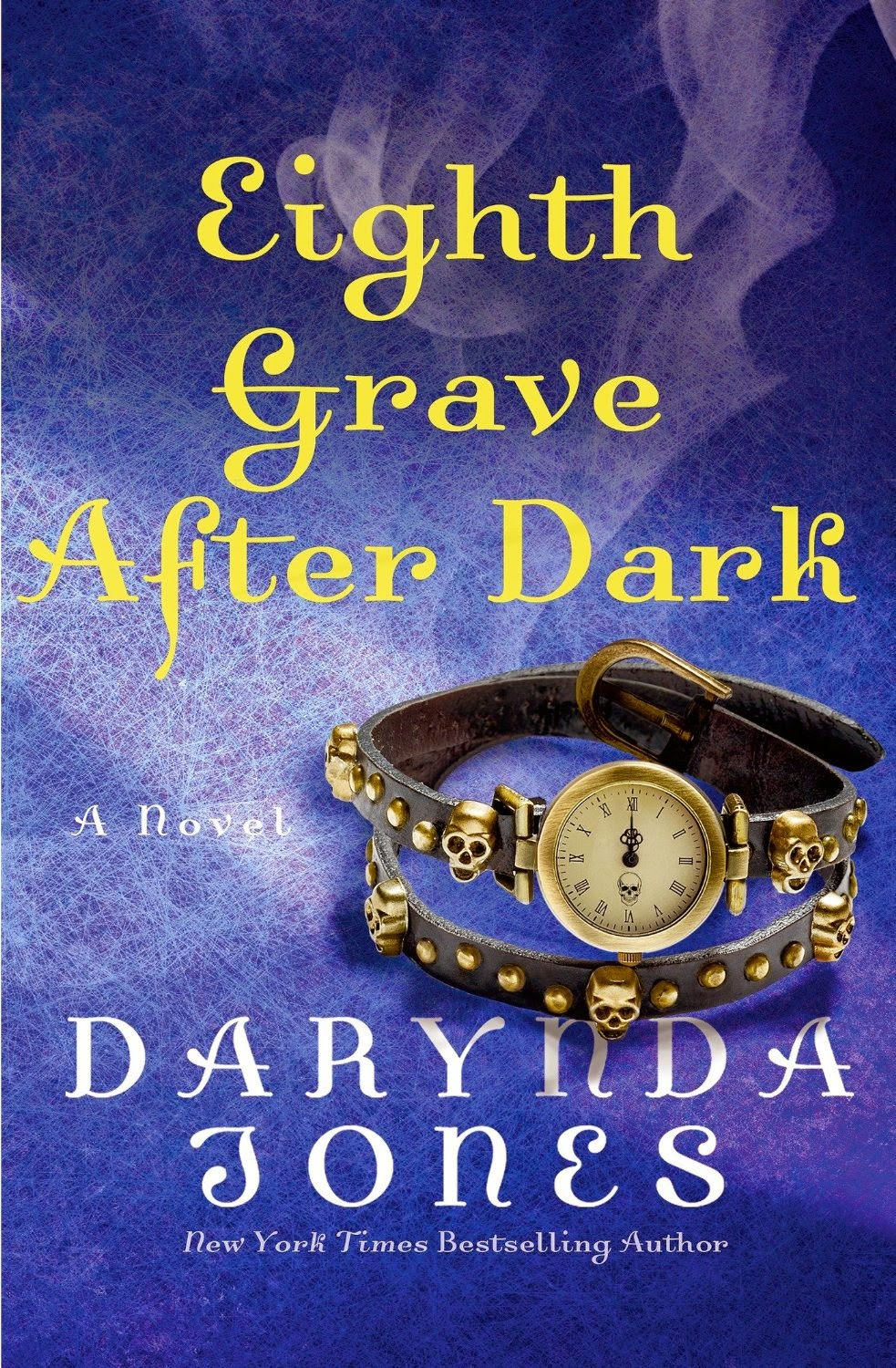Eighth Grave After Dark (Charley Davidson Series) by Darynda Jones (PNR/UF)