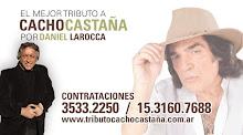 EL MEJOR TRIBUTO A CACHO CASTAÑA POR DANIEL LAROCCA