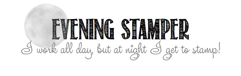 Evening Stamper