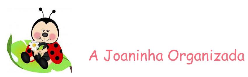 A Joaninha Organizada