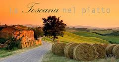 La Toscana nel piatto: il mio nuovo contest