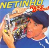 netinho radio brasil - CDS Discografia Netinho
