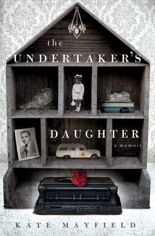 The Undertaker's Daughter, Kate Mayfield