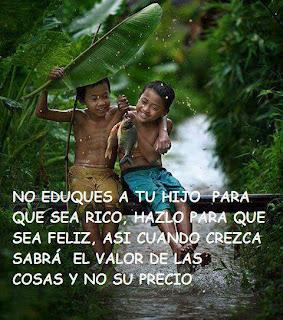 Los hijos, la educación y ser feliz