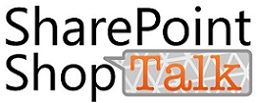 SharePoint ShopTalk