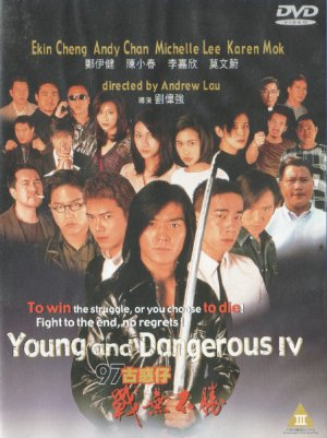 Chiến Vô Bất Thắng - Người Trong Giang Hồ 4 - Young And Dangerous 4 (1996)