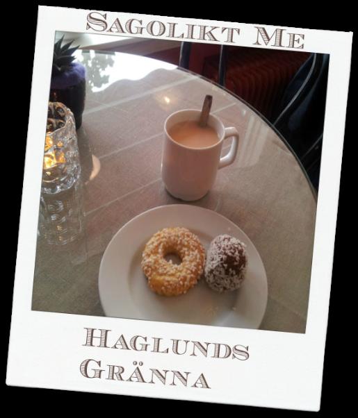 Sagolikt Me har fikat på Haglunds i Gränna