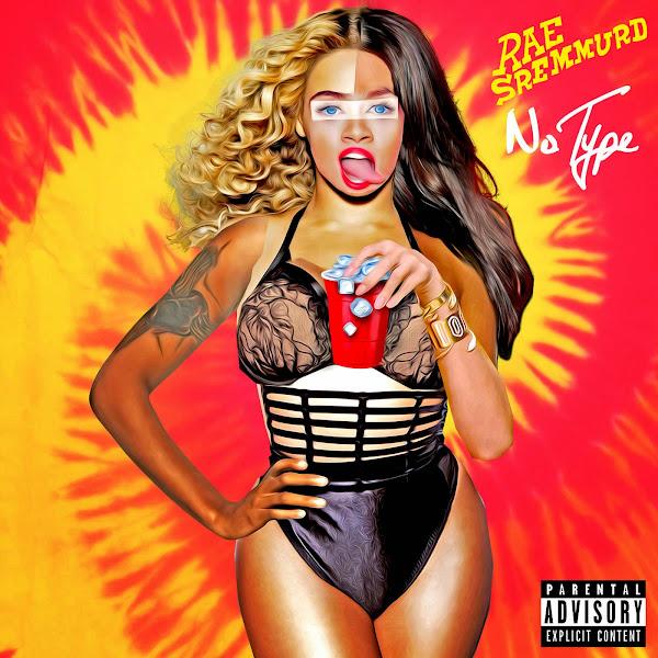 Rae Sremmurd - No Type - Single Cover