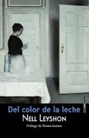 Club de lectura, Del color de la leche, Nell Leyshon