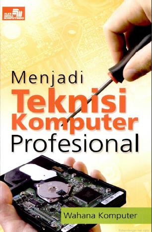 Menjadi teknisi komputer profesional