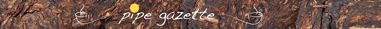 PIPE GAZETTE, pour les fumeurs de pipe