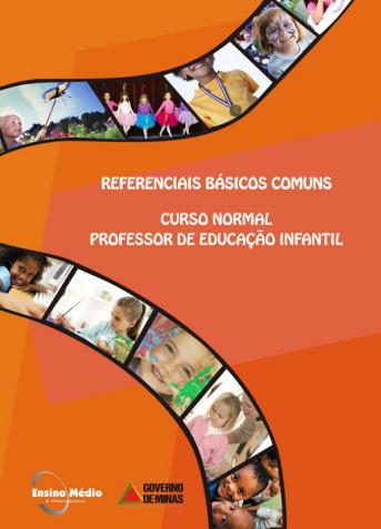 clique na imagem abaixo:        Referenciais básicos:Curso normal educação infantil