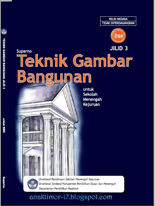EBOOK SMK TEKNIK GAMBAR BANGUNAN (JILID 3)