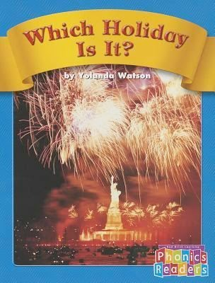 bookcover of WHICH HOLIDAY IS IT? (Phonic Readers)  by Yolanda Watson