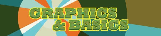 Graphics & Basics