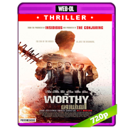 The Worthy (2016) WEB-DL 720p Audio Dual Latino-Ingles