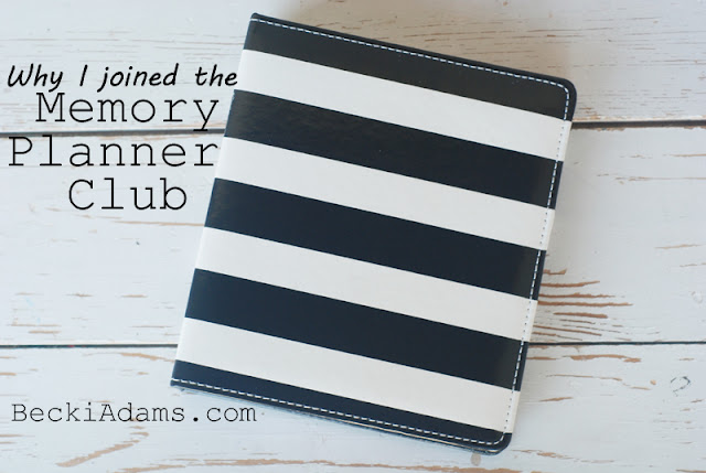 Why I joined the Memory Planner Club by @jbckadams Becki Adams
