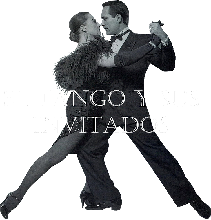 El Tango y sus invitados