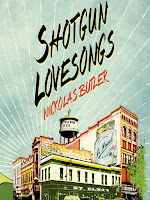 Cover of Shotgun Lovesongs by Nickolas Butler