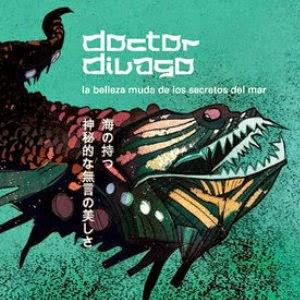 DOCTOR DIVAGO - La belleza muda de los secretos del mar LOS MEJORES DISCOS DEL 2010