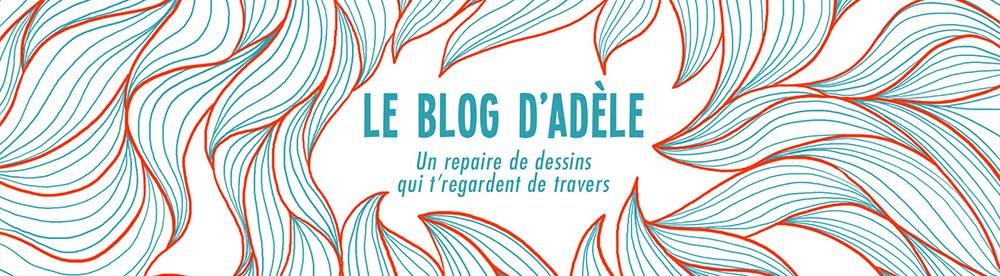 le blog d'Adèle