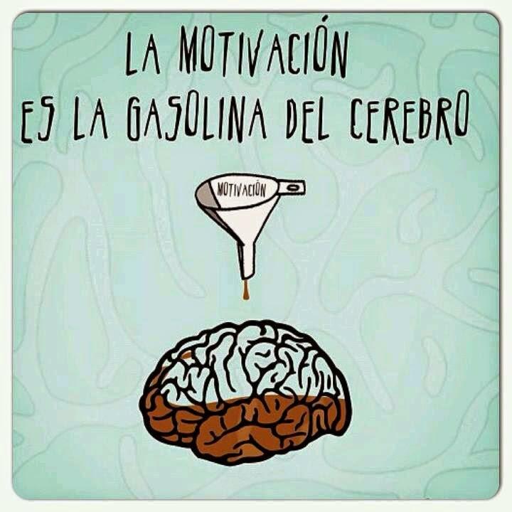 La motivación es la gasolina del cerebro