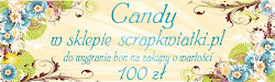 Candy w SCRAPKWIATKI