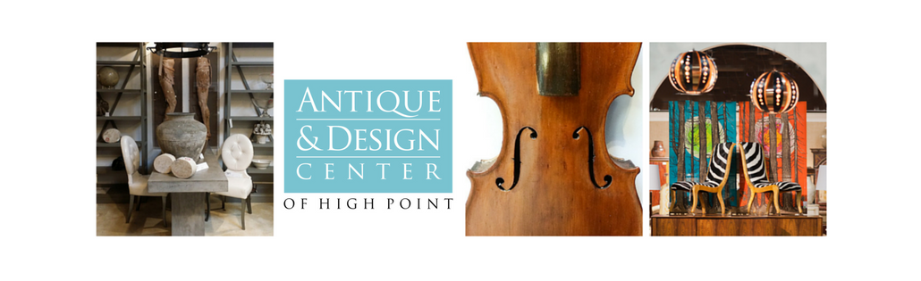 Antique & Design Center of High Point, April 20-26th, 2017