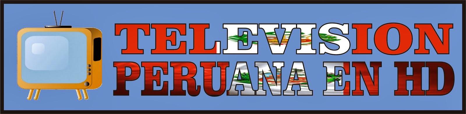 television peruana en hd  | ver television en vivo