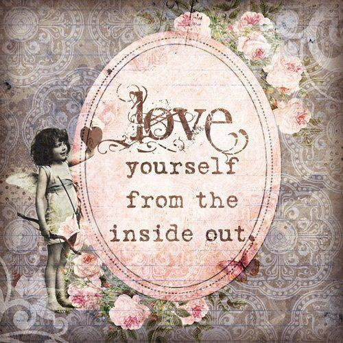 Love Yourself From The Inside Out / www.elisemcdowell.com