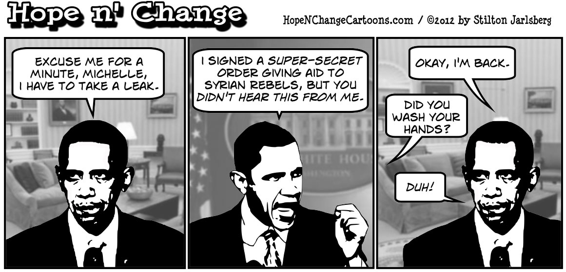 Yet another high-level leak about Syria to make Obama look like less of a wimp, hopenchange, hope and change, hope n' change, stilton jarlsberg, tea party, conservative, romney