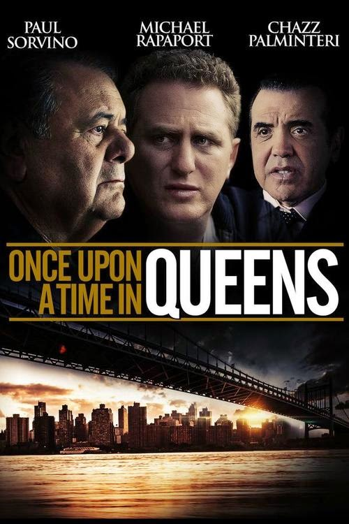 Once Upon a Time in Queens (2013)