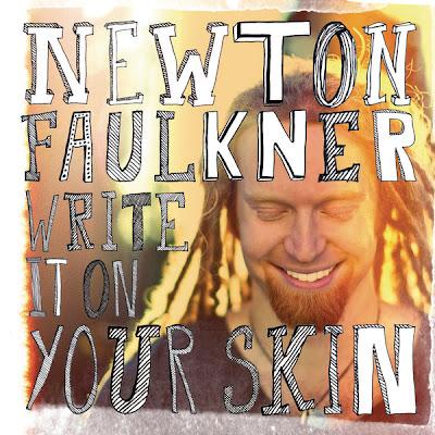 Newton Faulkner - Write It On Your Skin Lyrics