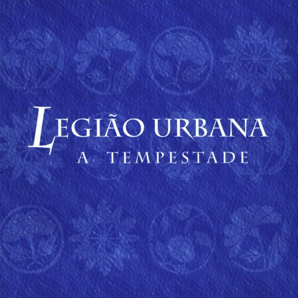 Legião Urbana - A Tempestade ou O Livro dos Dias - Album (iTunes Match M4A) - 1996 Legitempestadecapa