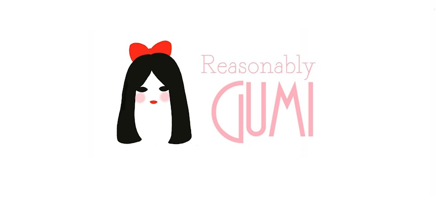 Reasonably Gumi