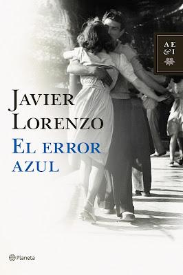 Reseña del libro El error azul de Javier Lorenzo