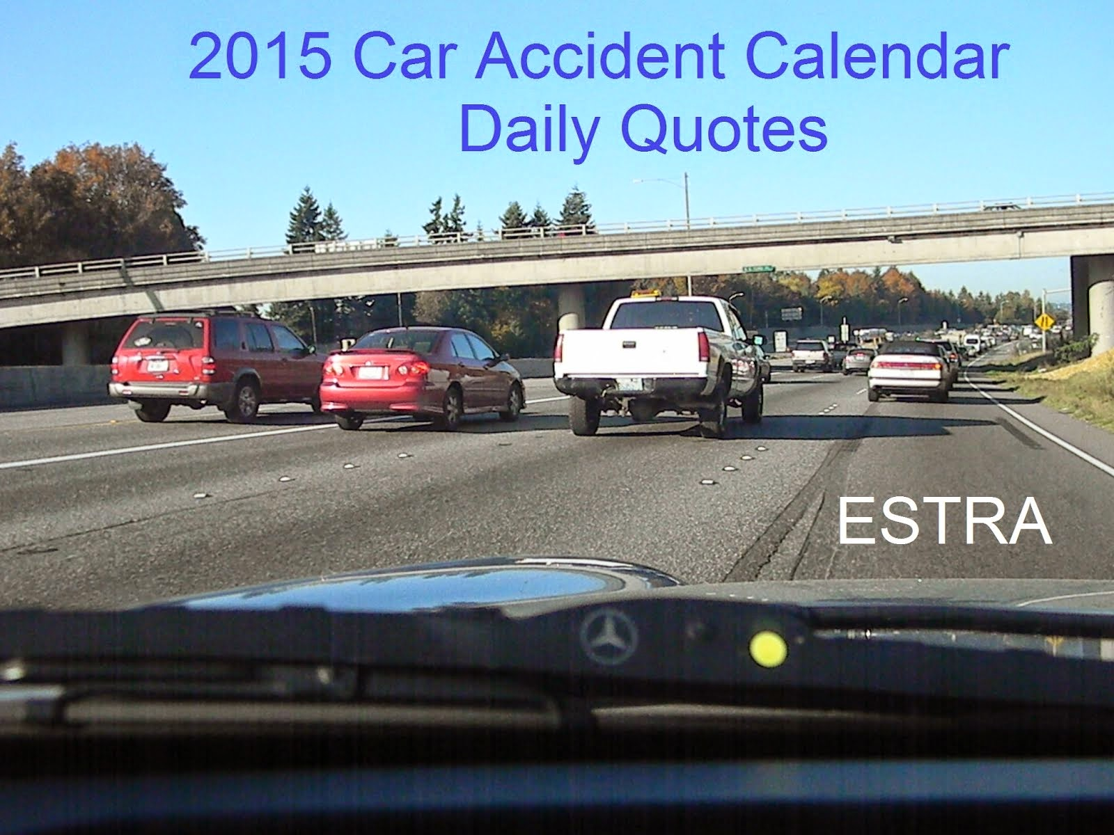 2015 Car Accident Calendars