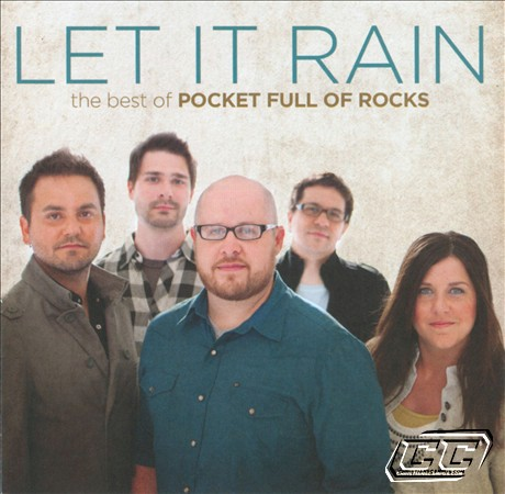 The Best of Pocket Full of Rocks - Let it Rain 2011 English Christian Album