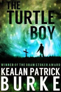Portada de The Turtle Boy, de Kealan Patrick Burke