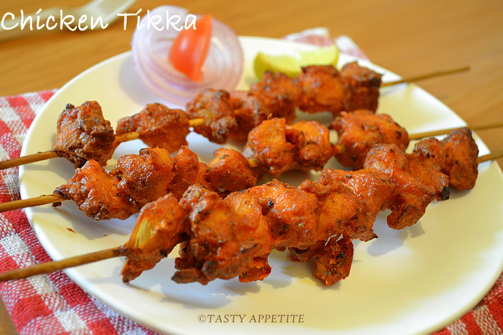 How to make Chicken Tikka / Easy Step-by-Step Recipe: